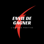 ENVIE DE GAGNER